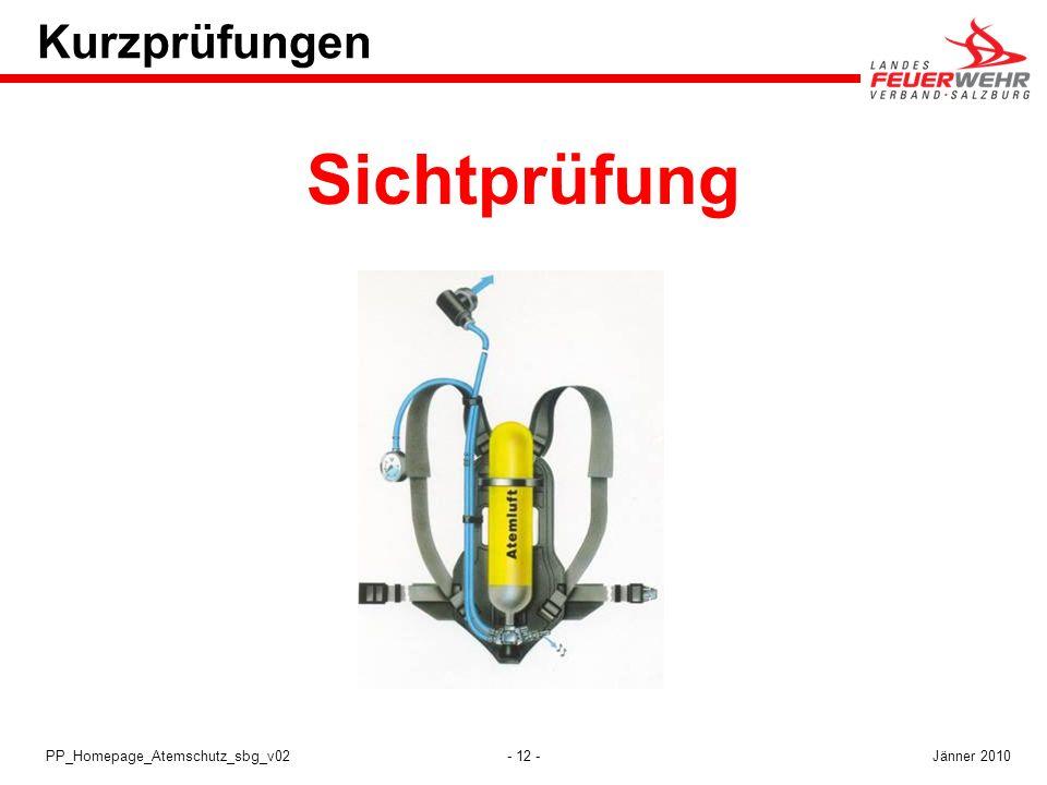 - 12 -PP_Homepage_Atemschutz_sbg_v02 Kurzprüfungen Sichtprüfung Jänner 2010