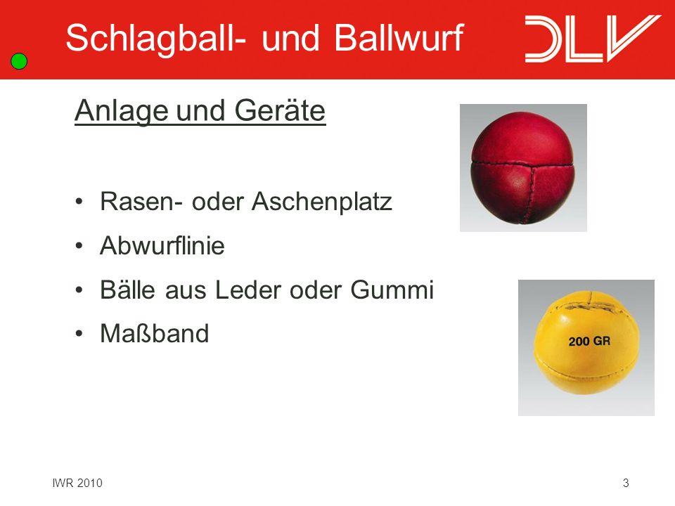 3IWR 2010 Anlage und Geräte Rasen- oder Aschenplatz Abwurflinie Bälle aus Leder oder Gummi Maßband Schlagball- und Ballwurf