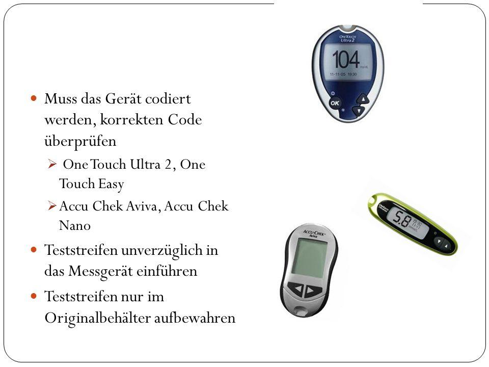 Muss das Gerät codiert werden, korrekten Code überprüfen One Touch Ultra 2, One Touch Easy Accu Chek Aviva, Accu Chek Nano Teststreifen unverzüglich i
