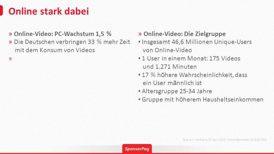 Online stark dabei » Online-Video: PC-Wachstum 1,5 % » Die Deutschen verbringen 33 % mehr Zeit mit dem Konsum von Videos » Quellen: comScore, 23. Apri