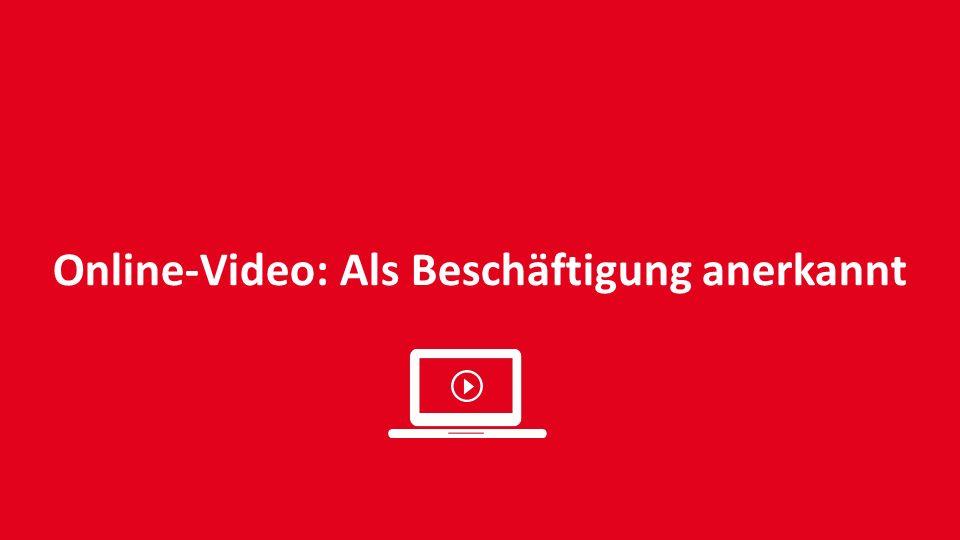 Online-Video: Als Beschäftigung anerkannt