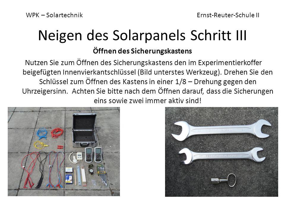 WPK – Solartechnik Ernst-Reuter-Schule II Messen des Stroms am Lüfter Stecken Sie zunächst alle aktiven Geräte am Messgerät sowie am Sicherungsschrank ab.