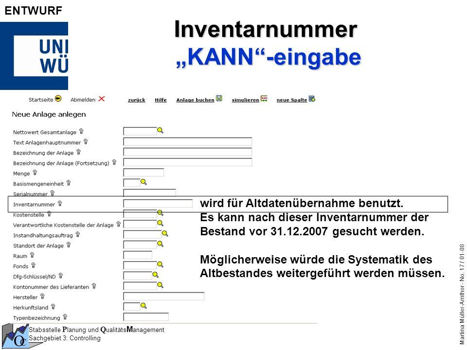 Stabsstelle P lanung und Q ualitäts M anagement Sachgebiet 3: Controlling O C Martina Müller-Amthor - No. 17 / 01-08 ENTWURF Inventarnummer KANN-einga