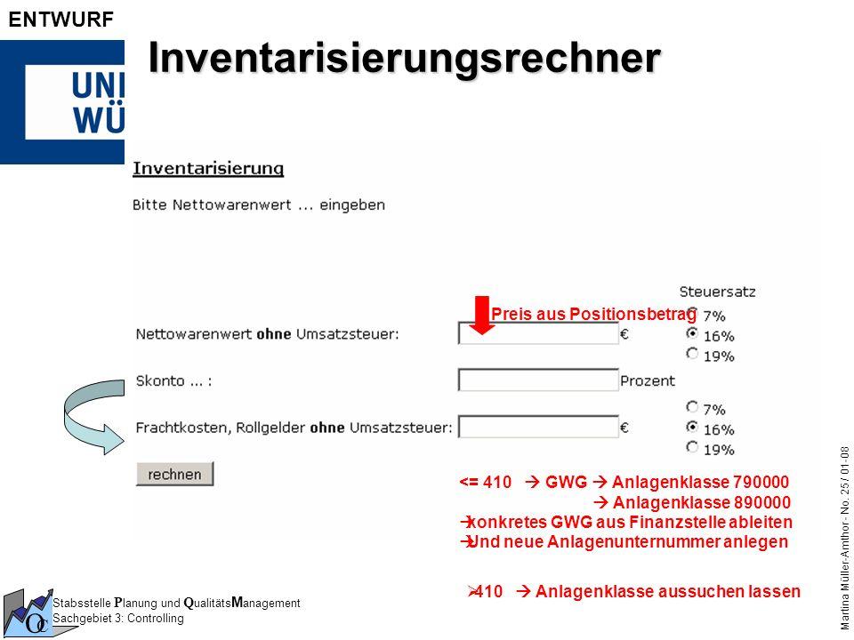 Stabsstelle P lanung und Q ualitäts M anagement Sachgebiet 3: Controlling O C Martina Müller-Amthor - No. 25 / 01-08 ENTWURF Inventarisierungsrechner