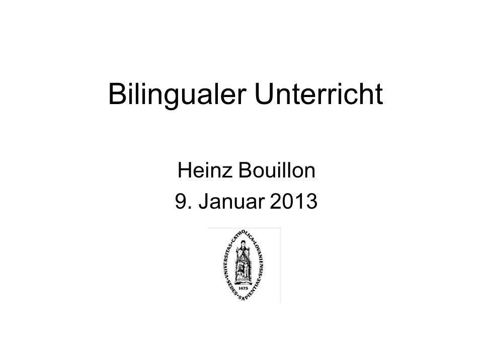 Bilingualer Unterricht Heinz Bouillon 9. Januar 2013