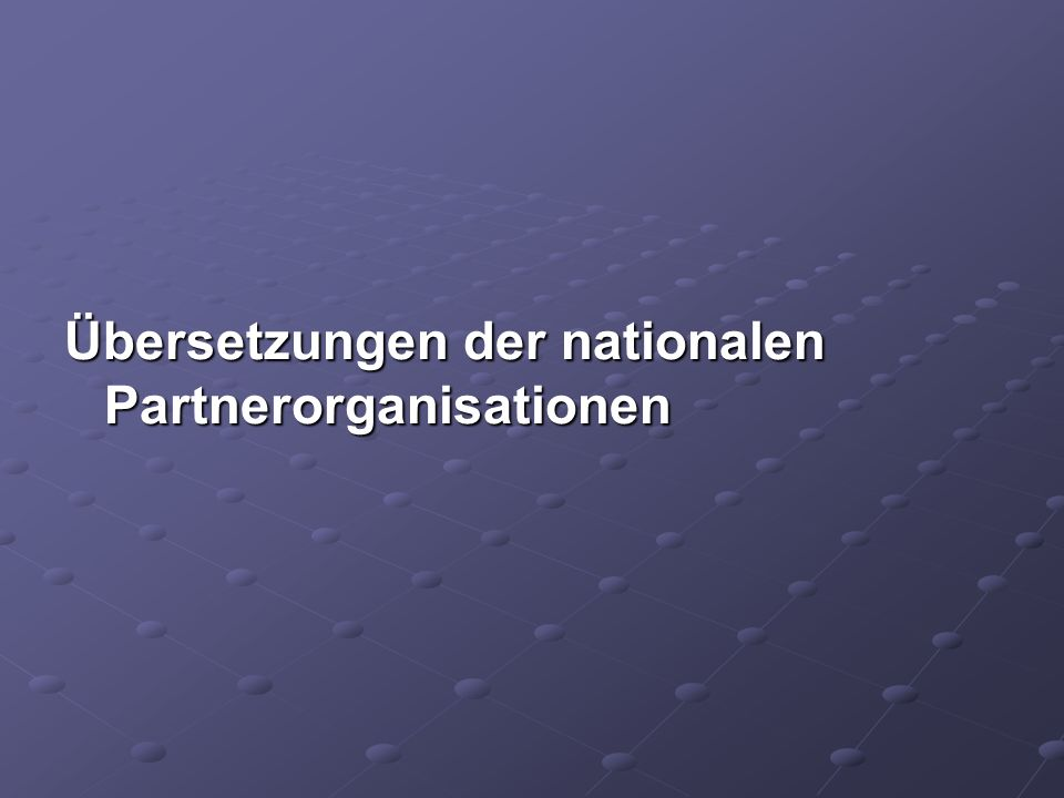 Übersetzungen der nationalen Partnerorganisationen
