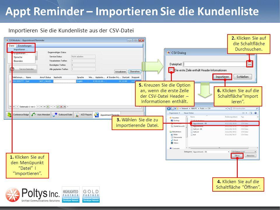 Appt Reminder – Importieren Sie die Kundenliste 1. Klicken Sie auf den Menüpunkt Datei I Importieren. 2. Klicken Sie auf die Schaltfläche Durchsuchen.