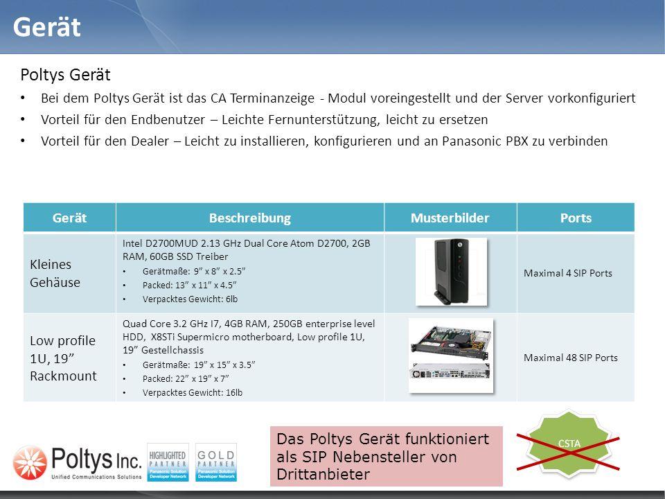 Gerät Poltys Gerät Bei dem Poltys Gerät ist das CA Terminanzeige - Modul voreingestellt und der Server vorkonfiguriert Vorteil für den Endbenutzer – L