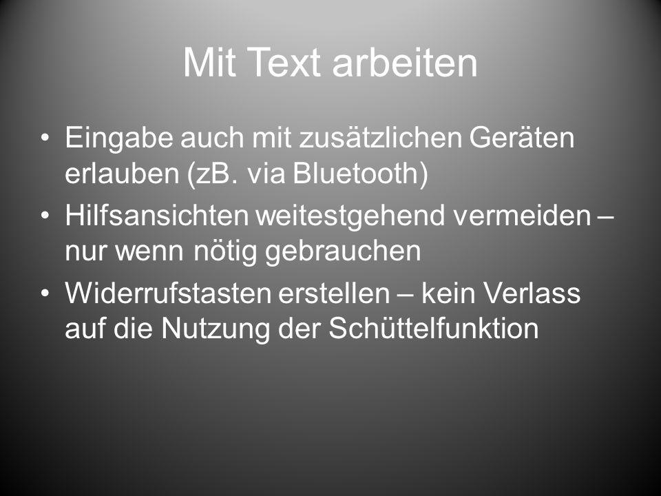 Mit Text arbeiten Eingabe auch mit zusätzlichen Geräten erlauben (zB.