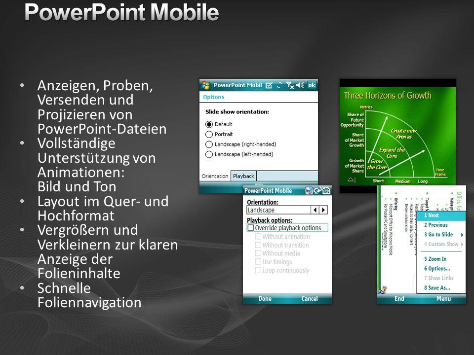 Anzeigen, Proben, Versenden und Projizieren von PowerPoint-Dateien Vollständige Unterstützung von Animationen: Bild und Ton Layout im Quer- und Hochfo