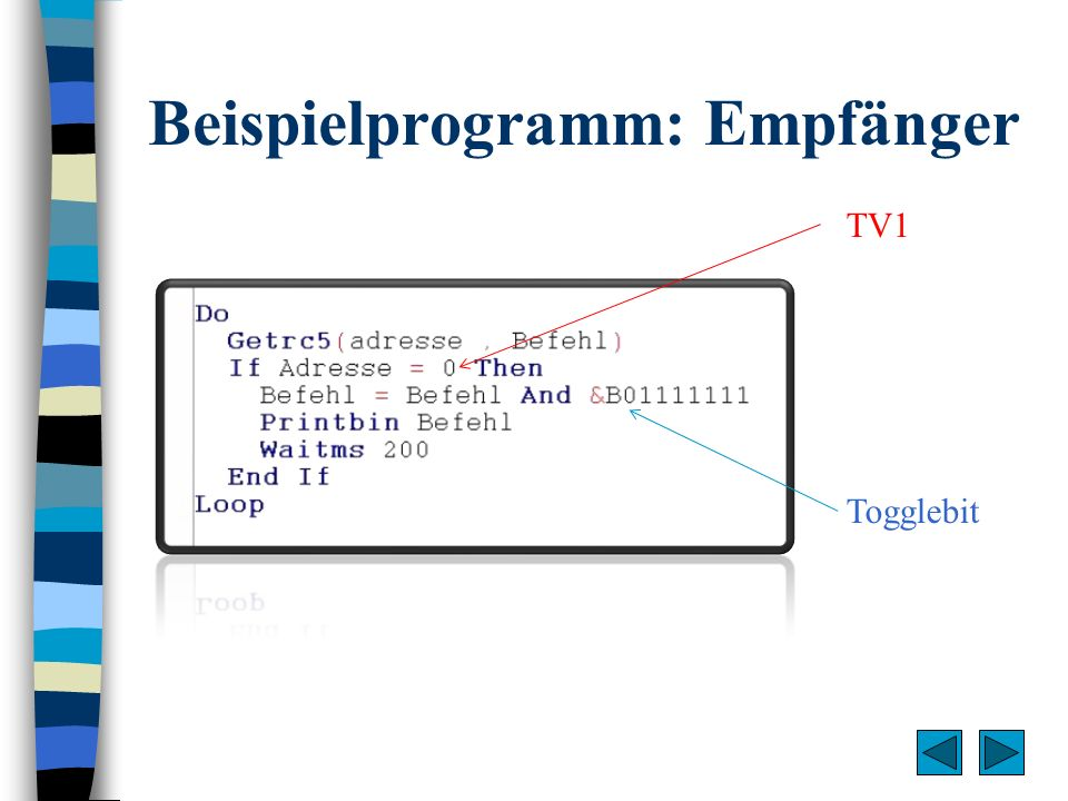 Beispielprogramm: Empfänger TV1 Togglebit
