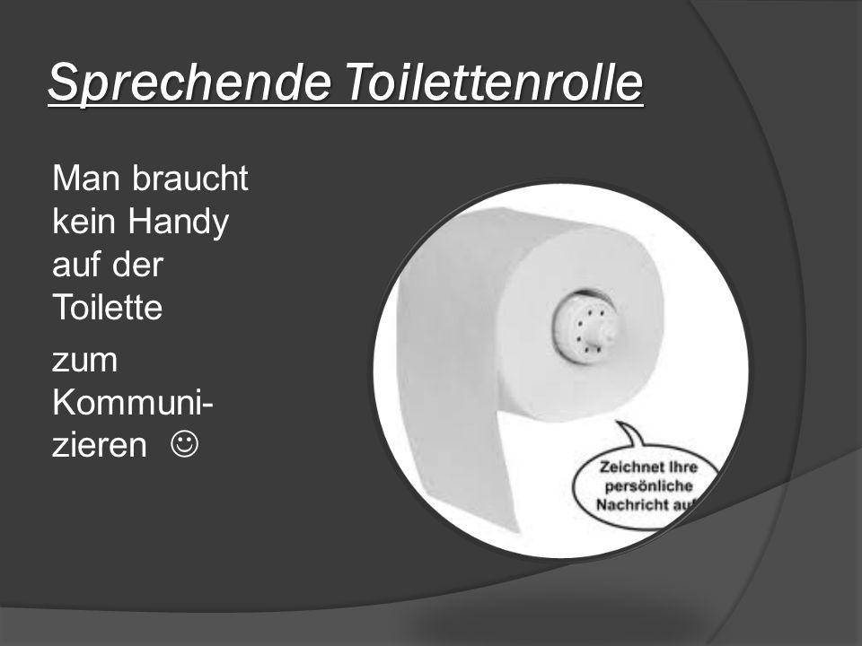 Sprechende Toilettenrolle Man braucht kein Handy auf der Toilette zum Kommuni- zieren