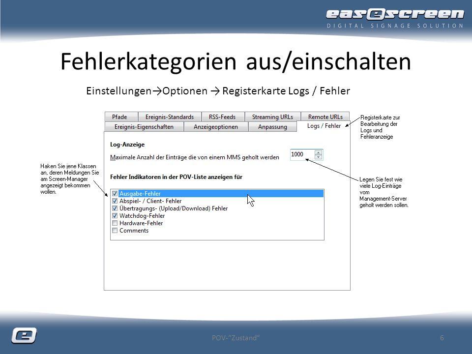 Fehlerkategorien aus/einschalten POV-Zustand6 EinstellungenOptionen Registerkarte Logs / Fehler