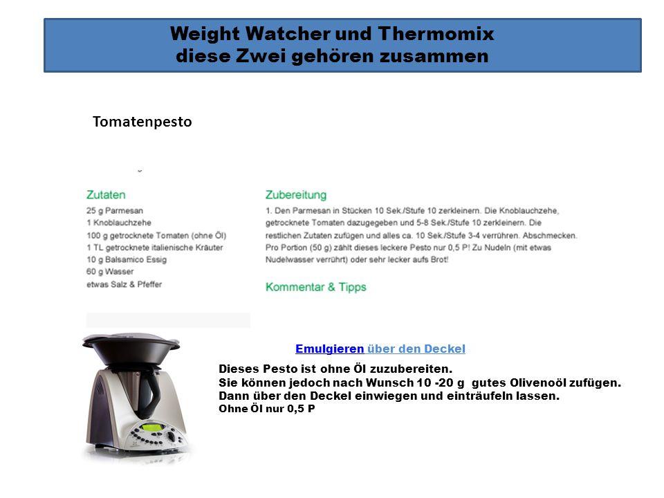 Weight Watcher und Thermomix diese Zwei gehören zusammen Dieses Pesto ist ohne Öl zuzubereiten. Sie können jedoch nach Wunsch 10 -20 g gutes Olivenoöl