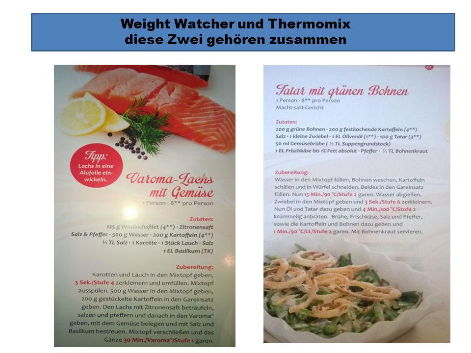 Weight Watcher und Thermomix diese Zwei gehören zusammen