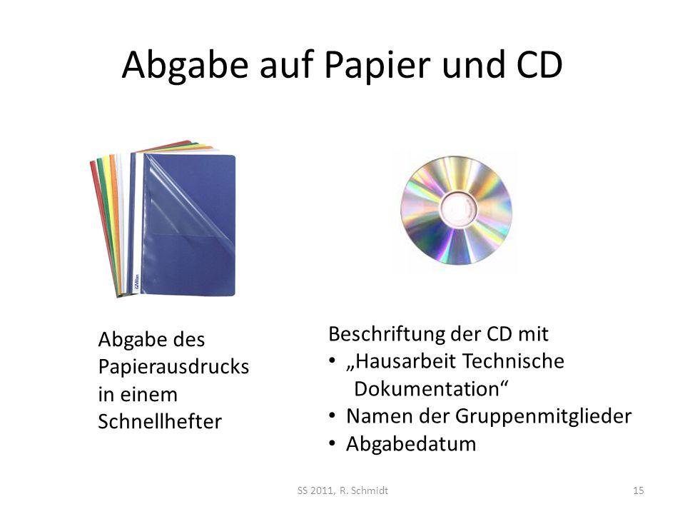 Abgabe auf Papier und CD SS 2011, R.
