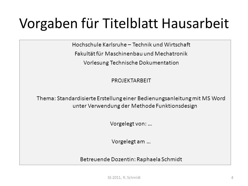 Vorgaben für Titelblatt Hausarbeit SS 2011, R.