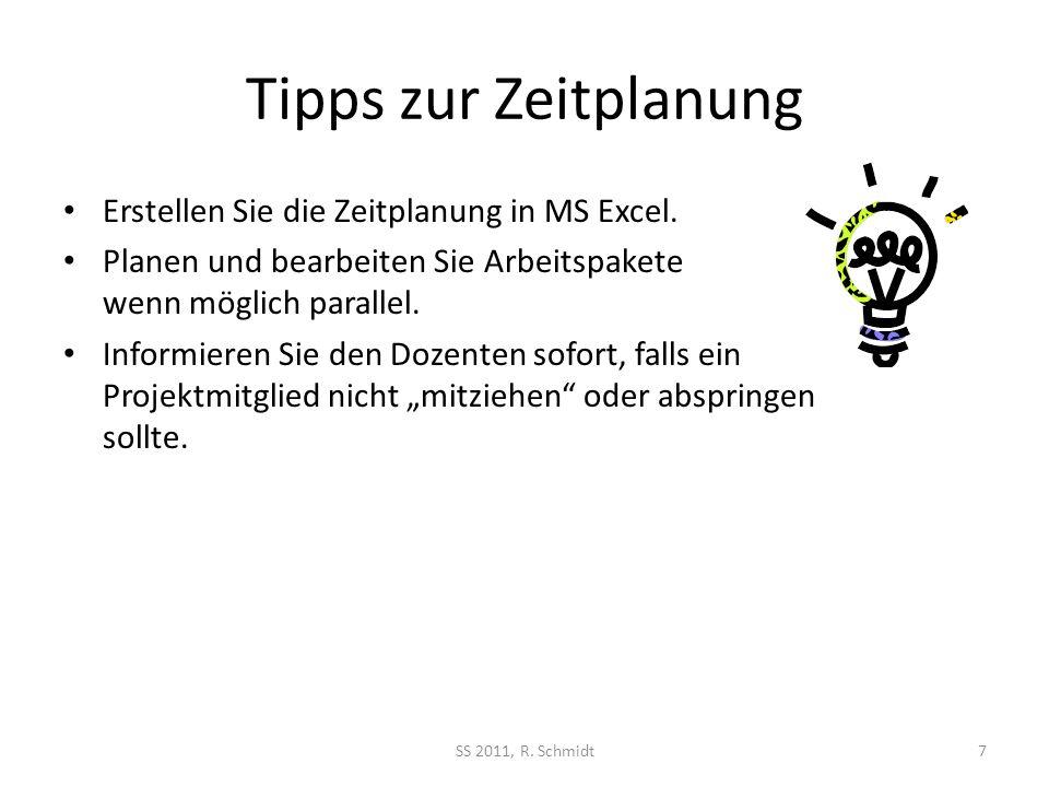 Tipps zur Zeitplanung Erstellen Sie die Zeitplanung in MS Excel.