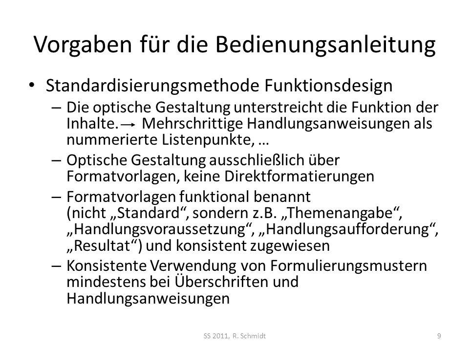 Vorgaben für die Bedienungsanleitung Standardisierungsmethode Funktionsdesign – Die optische Gestaltung unterstreicht die Funktion der Inhalte.
