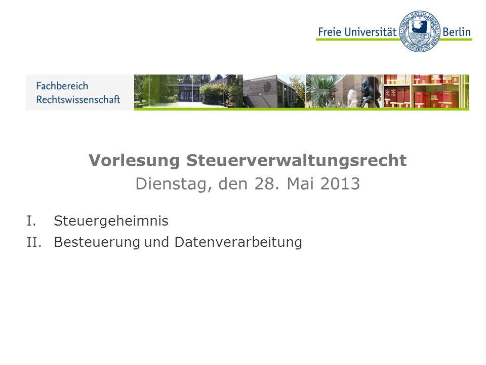 Vorlesung Steuerverwaltungsrecht Dienstag, den 28.