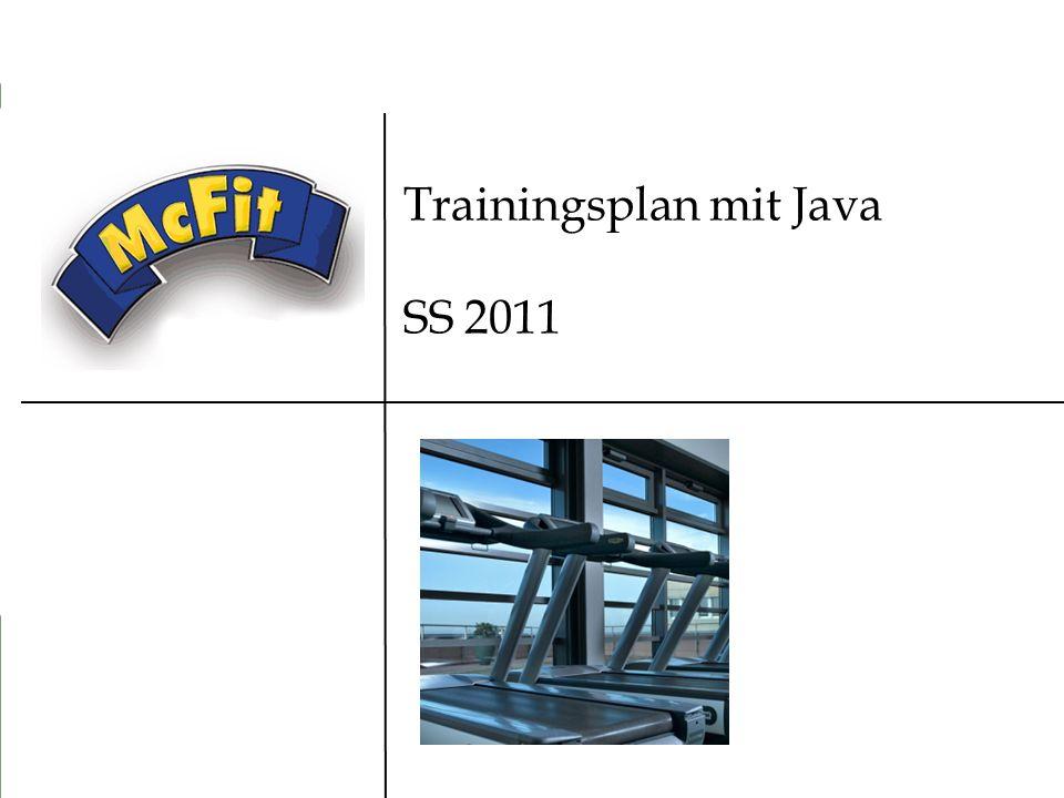 1 Trainingsplan mit Java SS 2011