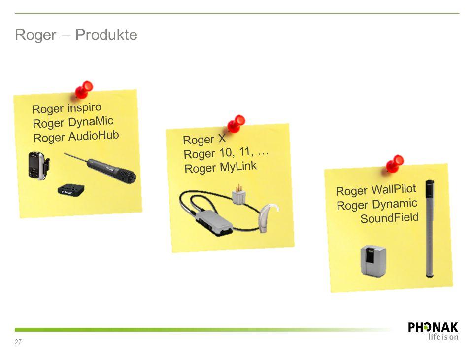 Roger – Produkte 27 Roger inspiro Roger DynaMic Roger AudioHub Roger X Roger 10, 11, … Roger MyLink Roger WallPilot Roger Dynamic SoundField