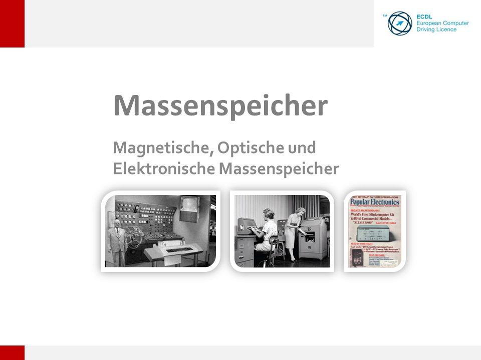 Massenspeicher Magnetische, Optische und Elektronische Massenspeicher