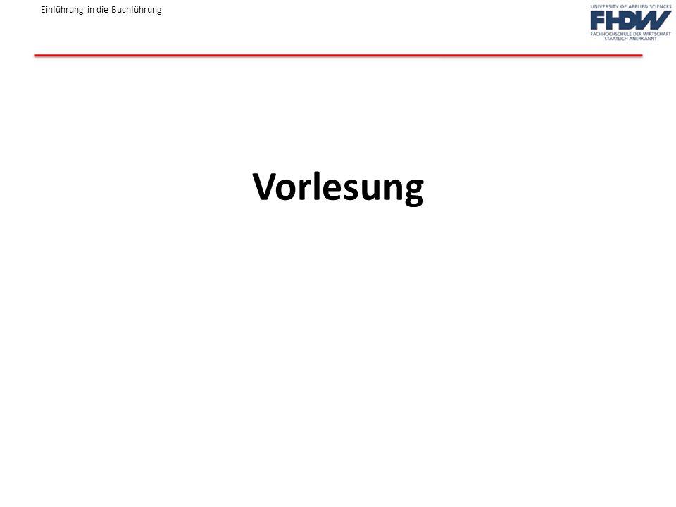 Einführung in die Buchführung Vorlesung
