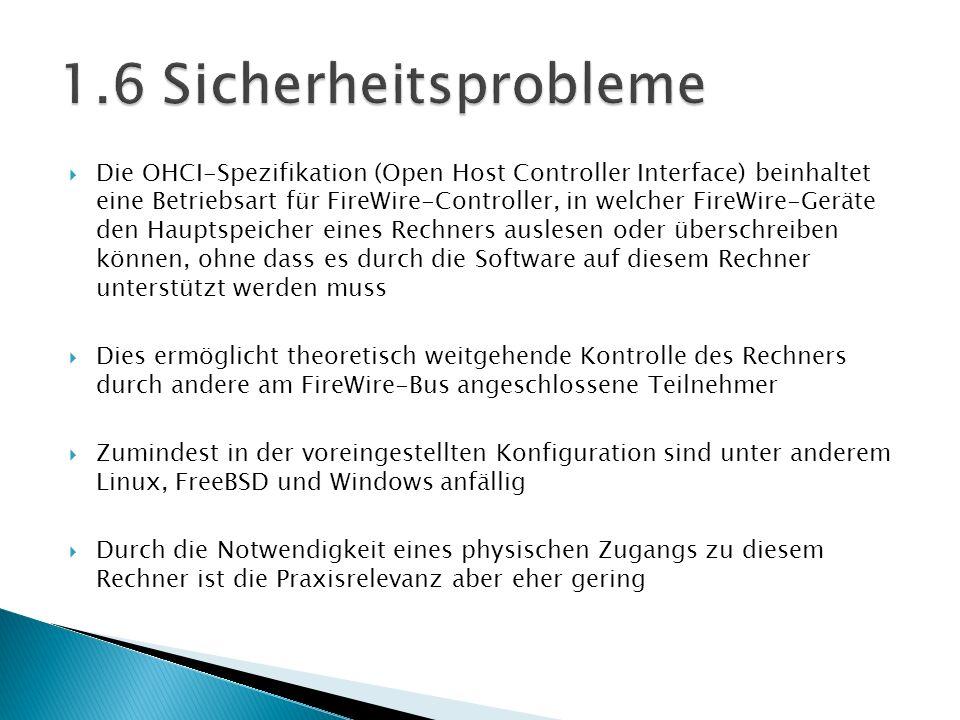 Die OHCI-Spezifikation (Open Host Controller Interface) beinhaltet eine Betriebsart für FireWire-Controller, in welcher FireWire-Geräte den Hauptspeic