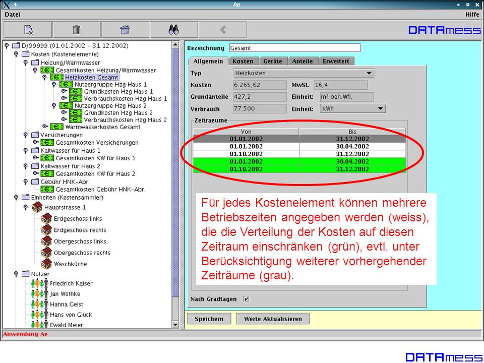 Für jedes Kostenelement können mehrere Betriebszeiten angegeben werden (weiss), die die Verteilung der Kosten auf diesen Zeitraum einschränken (grün),