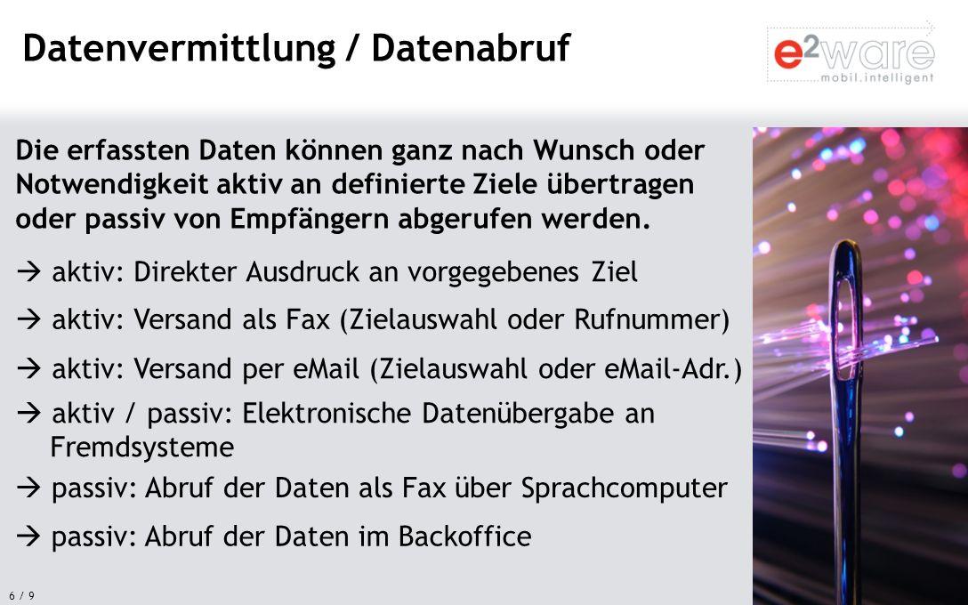 7 / 9 Im browserbasierten Backoffice verwalten und analysieren Sie Ihre Daten.