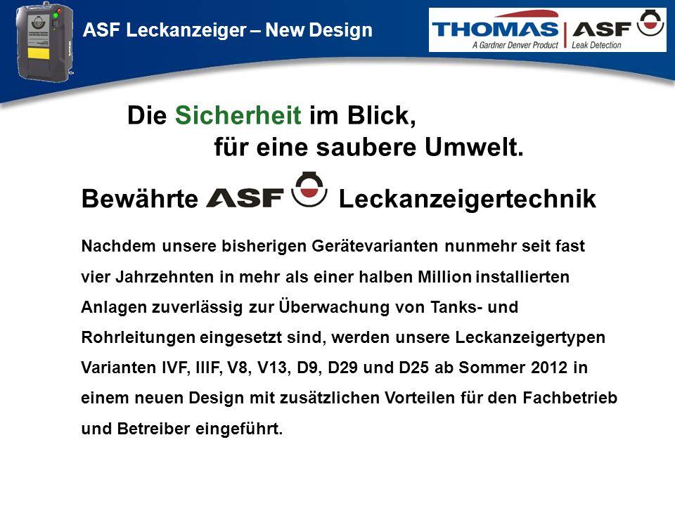ASF Leckanzeiger – New Design Präsentation neuer LAG Newsletter.ppt 1 Nachdem unsere bisherigen Gerätevarianten nunmehr seit fast vier Jahrzehnten in
