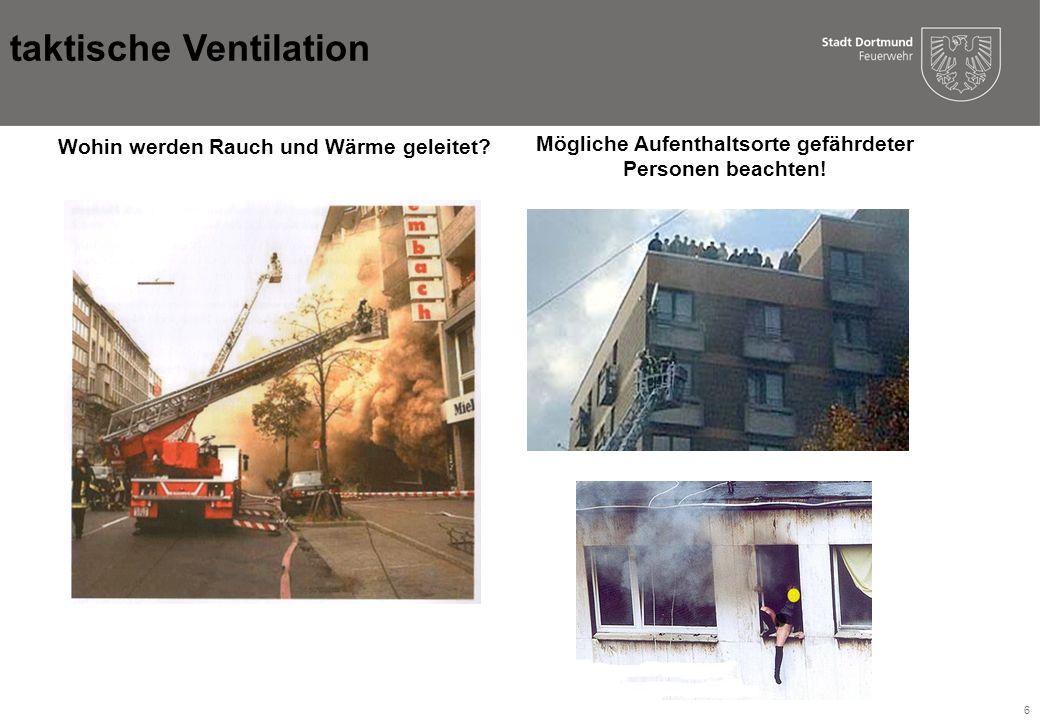 6 Wohin werden Rauch und Wärme geleitet.Mögliche Aufenthaltsorte gefährdeter Personen beachten.