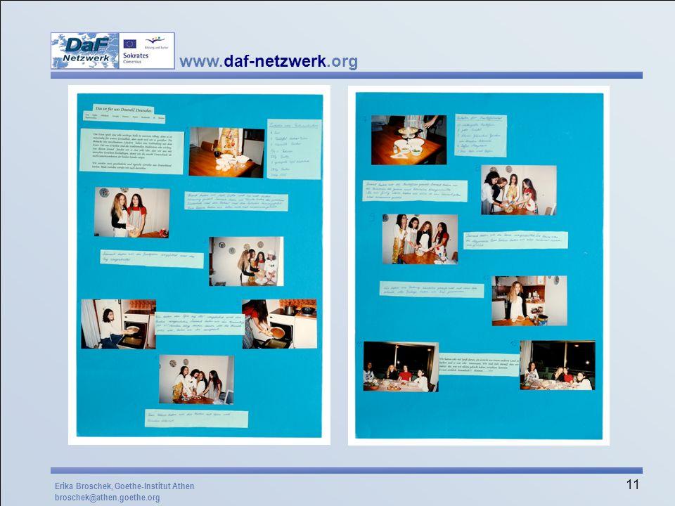 www.daf-netzwerk.org 11 Erika Broschek, Goethe-Institut Athen broschek@athen.goethe.org