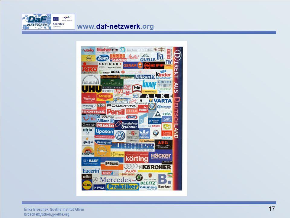www.daf-netzwerk.org 17 Erika Broschek, Goethe-Institut Athen broschek@athen.goethe.org