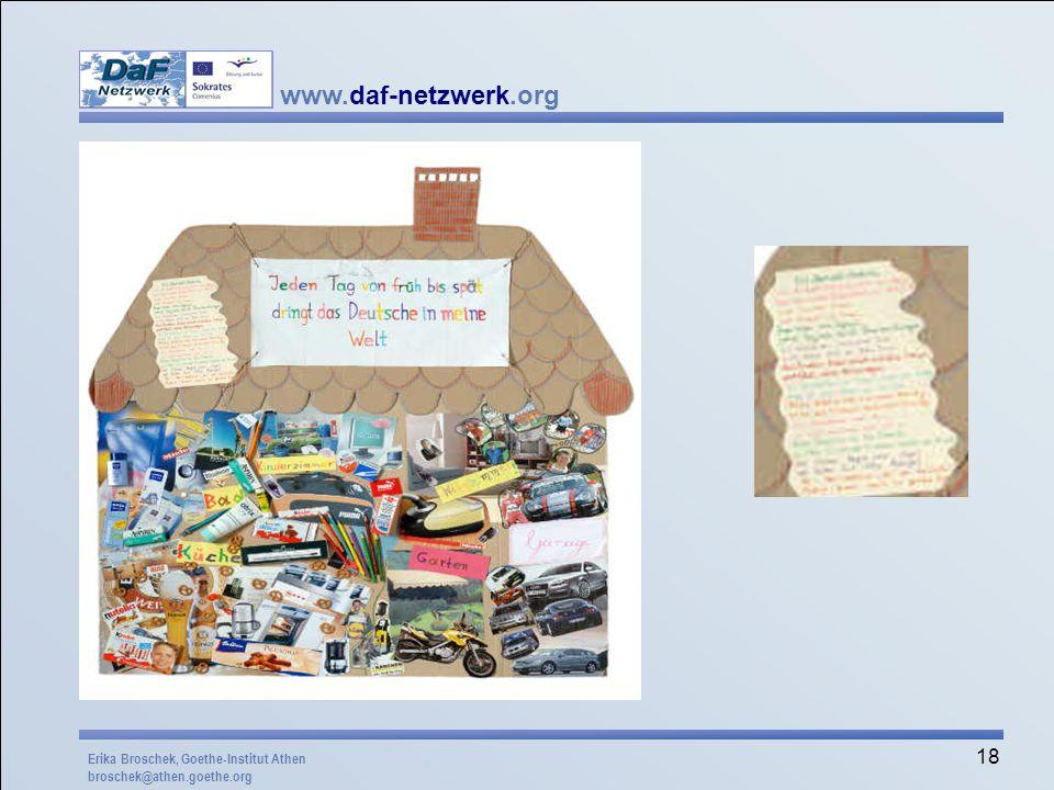 www.daf-netzwerk.org 18 Erika Broschek, Goethe-Institut Athen broschek@athen.goethe.org