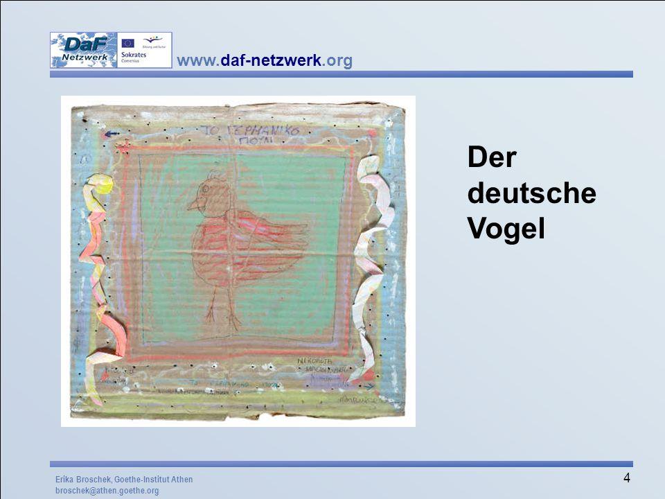 www.daf-netzwerk.org 25 Ein Deutsch-Gedicht Zum Frühstück kriege ich auf den Teller Eine Scheibe Vollkornbrot mit Nutella.