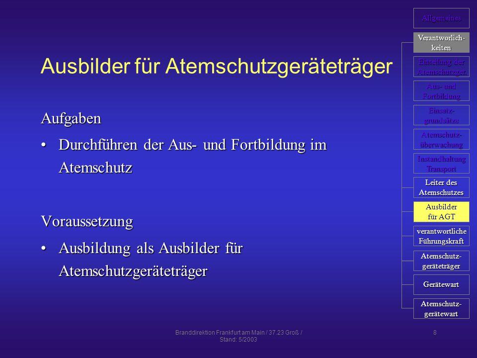 Branddirektion Frankfurt am Main / 37.23 Groß / Stand: 5/2003 19 Einsatzgrundsätze - Isoliergeräte während des Einsatzes 1 immer truppweise vorgehen (Ausnahme; enge Schächte und Behälter)immer truppweise vorgehen (Ausnahme; enge Schächte und Behälter) Truppführer überwacht Einsatzbereitschaft des Trupps und kontrolliert BehälterdrückeTruppführer überwacht Einsatzbereitschaft des Trupps und kontrolliert Behälterdrücke für Rückweg doppelte Atemluftmenge wie für Hinweg einplanenfür Rückweg doppelte Atemluftmenge wie für Hinweg einplanen Einsatzdauer richtet sich nach der Einsatzkraft mit dem höchsten AtemluftverbrauchEinsatzdauer richtet sich nach der Einsatzkraft mit dem höchsten Atemluftverbrauch Allgemeines Verantworlich- keiten Einteilung der Einteilung der Atemschutzger.
