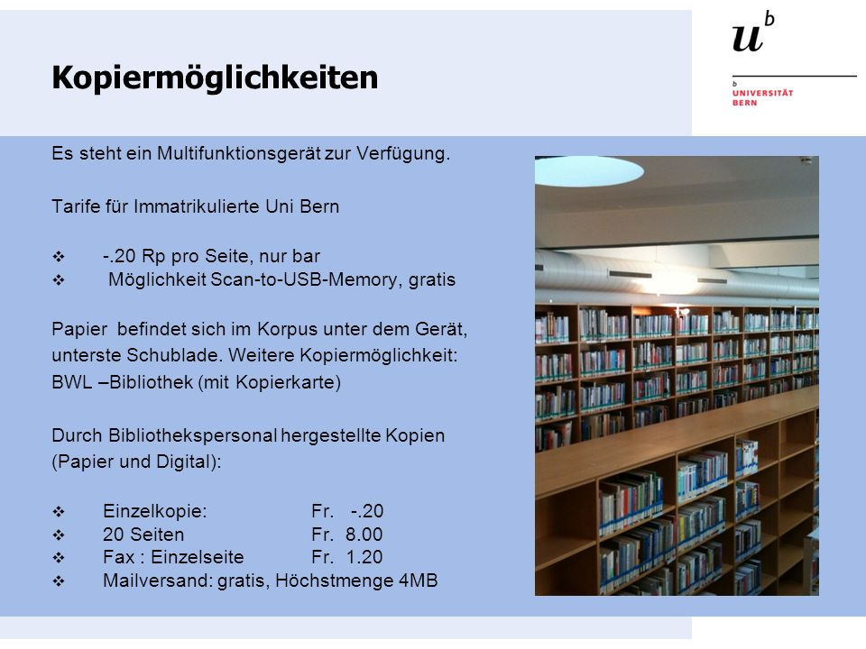 Kontakt Für weitergehende Fragen und Auskünfte wenden Sie sich bitte an das Bibliotheks-Team.
