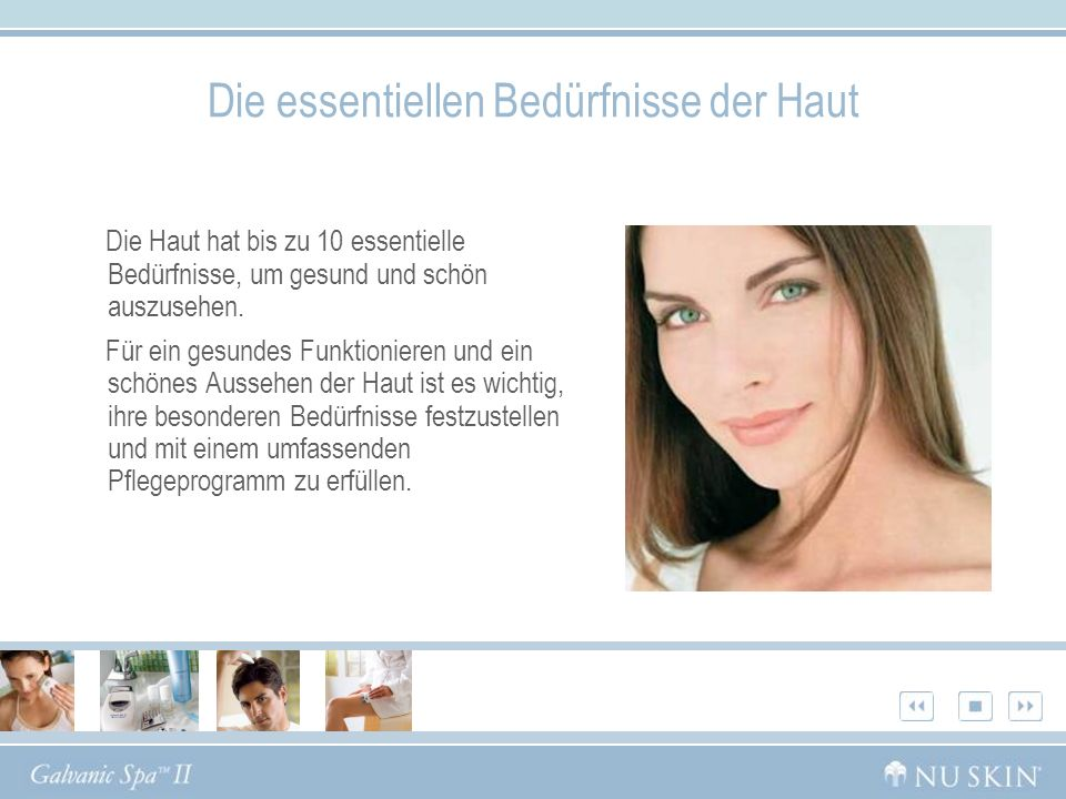 Schritt 1: Pre-Treatment Eigenschaften a)Entfernt Unreinheiten, so dass die Poren atmen können.