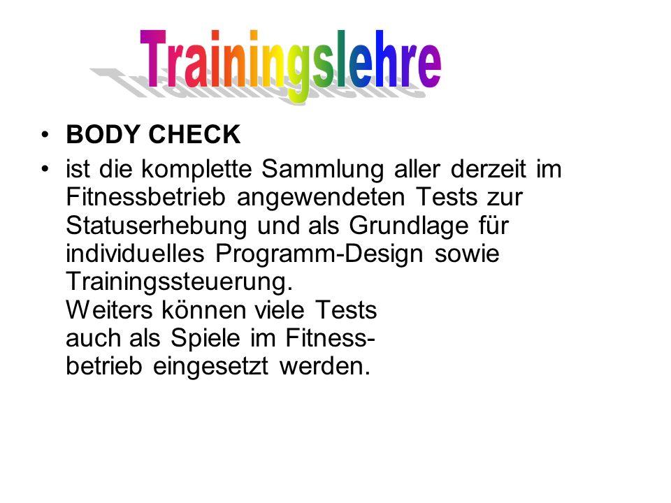 BODY CHECK ist die komplette Sammlung aller derzeit im Fitnessbetrieb angewendeten Tests zur Statuserhebung und als Grundlage für individuelles Progra