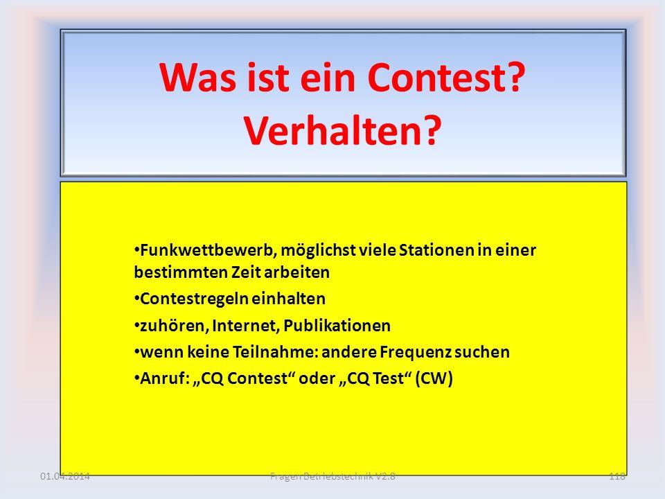 Was ist ein Contest? Verhalten? Funkwettbewerb, möglichst viele Stationen in einer bestimmten Zeit arbeiten Contestregeln einhalten zuhören, Internet,
