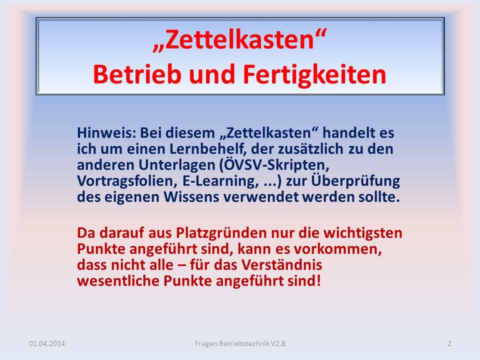 Erklärung der Betriebsabwicklung bei Relaisbetrieb? 01.04.2014133Fragen Betriebstechnik V2.8
