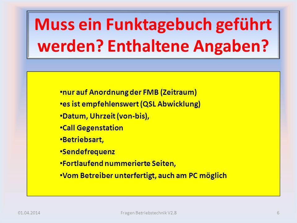 Betriebsabwicklung bei ATV Betrieb? 01.04.2014137Fragen Betriebstechnik V2.8