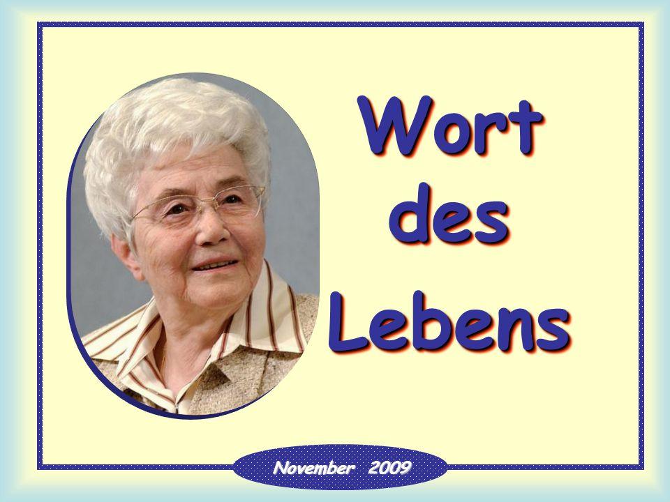 Wort des Lebens Lebens November 2009