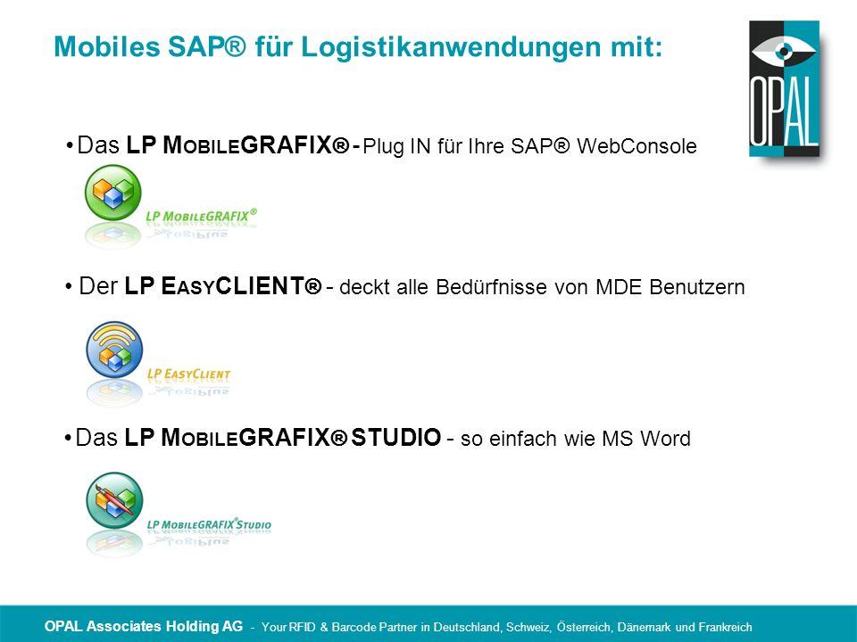 OPAL Associates Holding AG - Your RFID & Barcode Partner in Deutschland, Schweiz, Österreich, Dänemark und Frankreich Integration SAP®