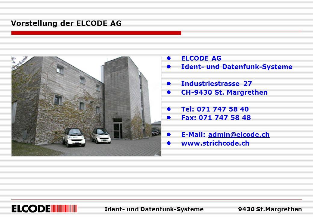 Ident- und Datenfunk-Systeme9430 St.Margrethen ELCODE AG Ident- und Datenfunk-Systeme Industriestrasse 27 CH-9430 St. Margrethen Tel: 071 747 58 40 Fa