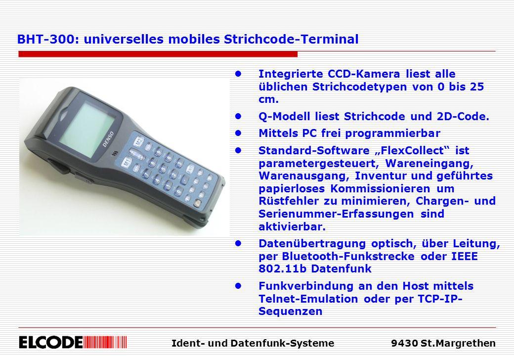 Ident- und Datenfunk-Systeme9430 St.Margrethen Integrierte CCD-Kamera liest alle üblichen Strichcodetypen von 0 bis 25 cm. Q-Modell liest Strichcode u