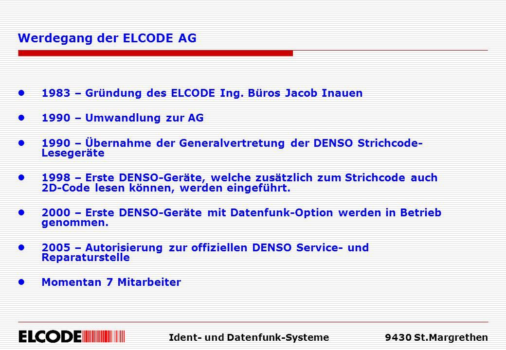 Ident- und Datenfunk-Systeme9430 St.Margrethen 1983 – Gründung des ELCODE Ing. Büros Jacob Inauen 1990 – Umwandlung zur AG 1990 – Übernahme der Genera