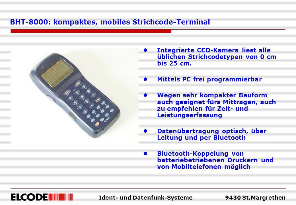 Ident- und Datenfunk-Systeme9430 St.Margrethen Integrierte CCD-Kamera liest alle üblichen Strichcodetypen von 0 cm bis 25 cm. Mittels PC frei programm
